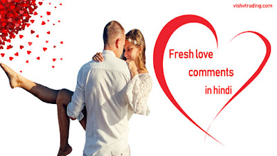 Fresh Romantic Comments in Hindi for Sharechat