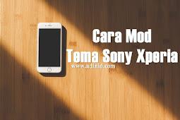 Cara Mudah Mod Tema Sony Xperia