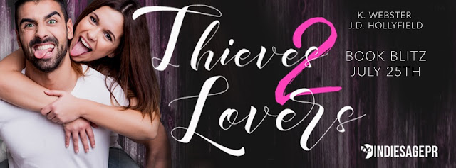 [New Release] THIEVES 2 LOVERS by K Webster & JD Hollyfield @KristiWebster @jdhollyfield @IndieSagePR #Giveaway