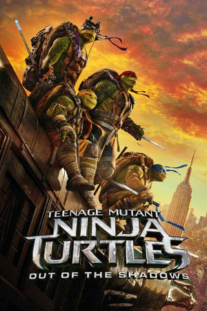 Poster Teenage Mutant Ninja Turtles: Out of the Shadows 2016
