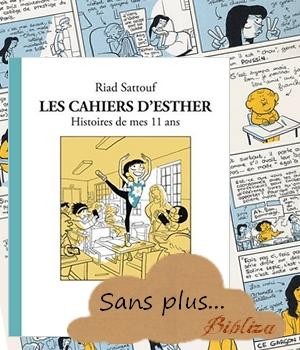 Les cahiers d'Esther histoires de mes 11 ans Riad Sattouf Allary adolescente avis critique chronique blog