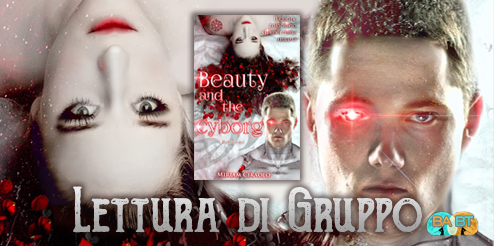 Lettura di gruppo: Beauty and the cyborg di Miriam Ciraolo