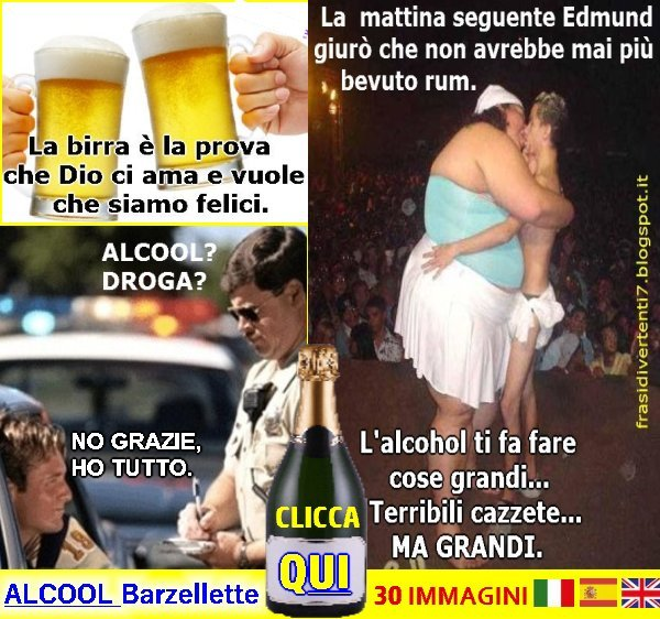 http://frasidivertenti7.blogspot.it/2016/07/alcool-barzellette.html