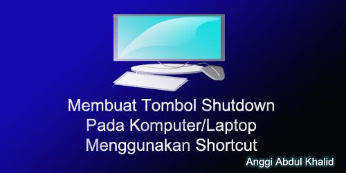 Tombol Shutdown Pada Laptop