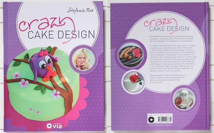 Buchvorstellung/Rezension Crazy Cake Design von Stefanie Noé