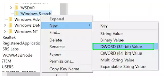 "Right click WINDOWS SEARCH"" and then choose New > DWORD (32-bit Value)."