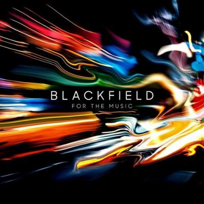 Blackfield-For The Music
