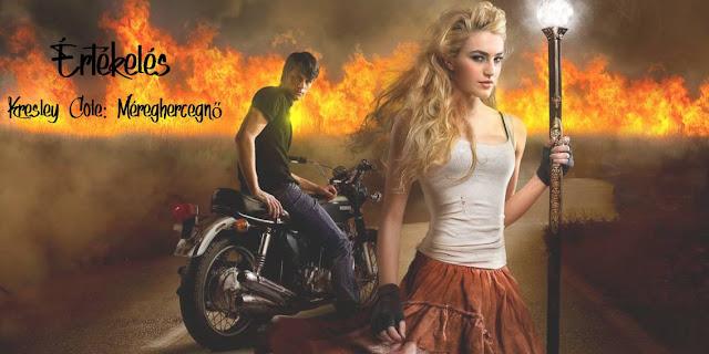 Értékelés - Kresley Cole: Poison Princess - Méreghercegnő