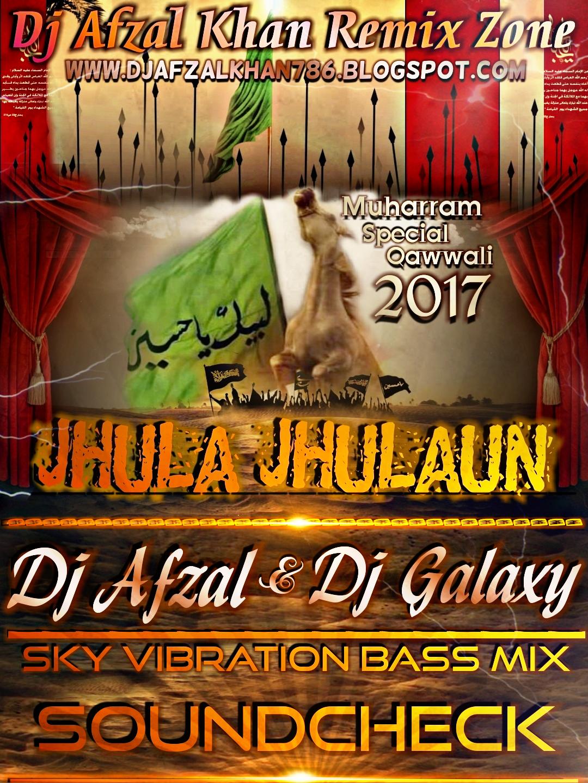 035-Jhula Jhulaun Qawwali - Sky Vibration Bass Mix - (Sound Check