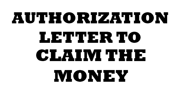 Authorization letter to claim the money authorization letters this is a sample and format for authorization letter to claim the money the letter below shows how to make a simple letter for claiming your salary expocarfo Gallery