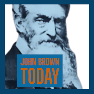 A New Podcast: <b>John Brown Today</b>