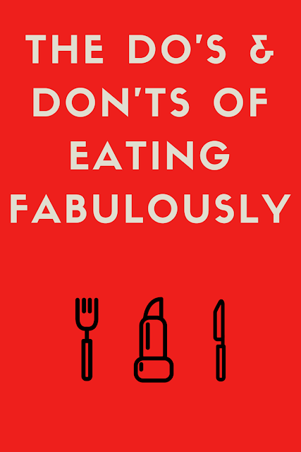Christopher Stewart, Eating Fabulously, The Do's & Don'ts of Eating Fabulously
