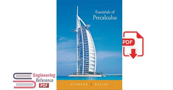 Essentials of Precalculus, by Richard N. Aufmann, Richard D. Nation