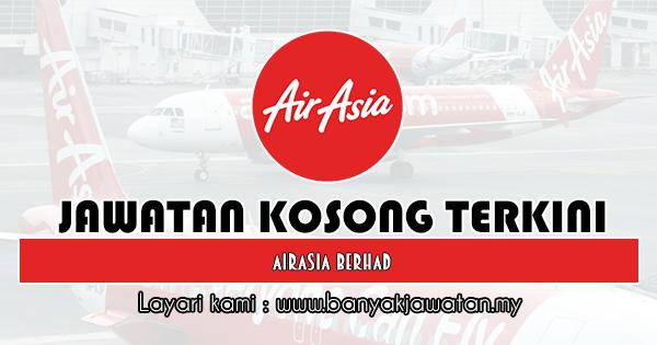 Jawatan Kosong 2019 di AirAsia Berhad