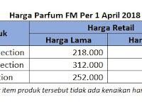 Informasi Kenaikan Harga Parfum FM Per 1 April 2018