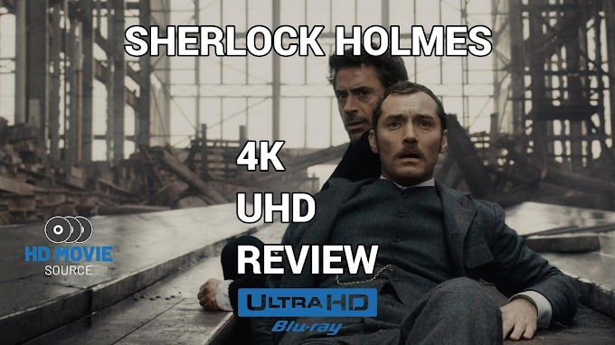 Sherlock Holmes (2009) 4K Ultra HD Blu-ray Review: The Basics