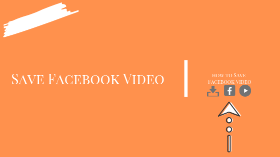 How To Save A Video In Facebook<br/>