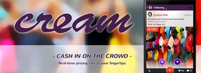 CREAM App, cash in the Crowd, Real Time Pricing Data, Locate Best Deals, waze for real time pricing data, best photo sharing app, android apps