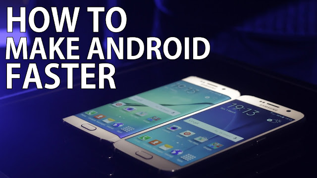 how-to-make-your-android-phone-run-faster