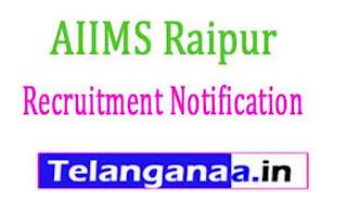 AIIMS Raipur Recruitment Notification 2017
