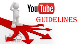 YouTube New Guidelines