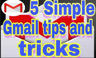 5 Simple Gmail tips and tricks in hindi