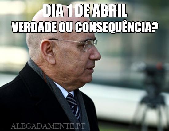 Alegadamente: Imagem de Duarte Lima – Dia 1 de Abril Verdade ou Consequência?