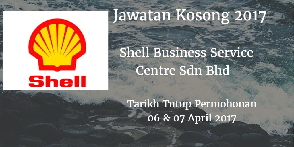 Jawatan Kosong Shell Business Service Centre Sdn Bhd 06 & 07 April 2017