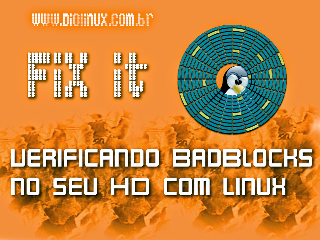 Verificando Badblocks no Linux