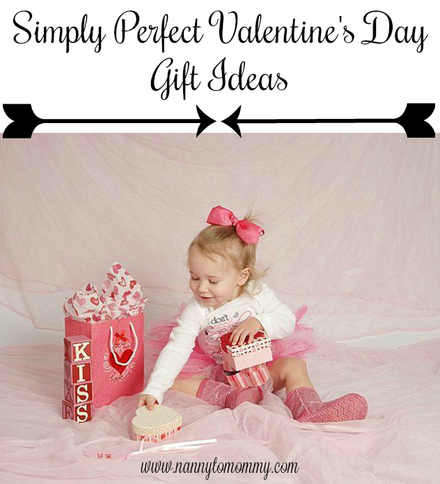 Simply Perfect Valentine S Day Gift Ideas For Kids Nanny To Mommy