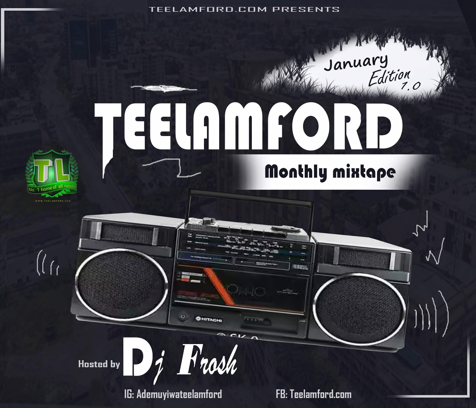 Teelamford_Vol1_Mixtape_Ft_DJ FROSH