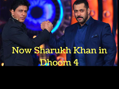 Sharukh khan is now In Dhoom 4.