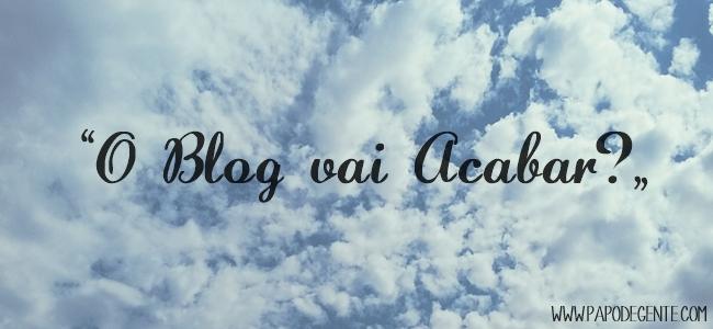 Blog+acabar+papodegente