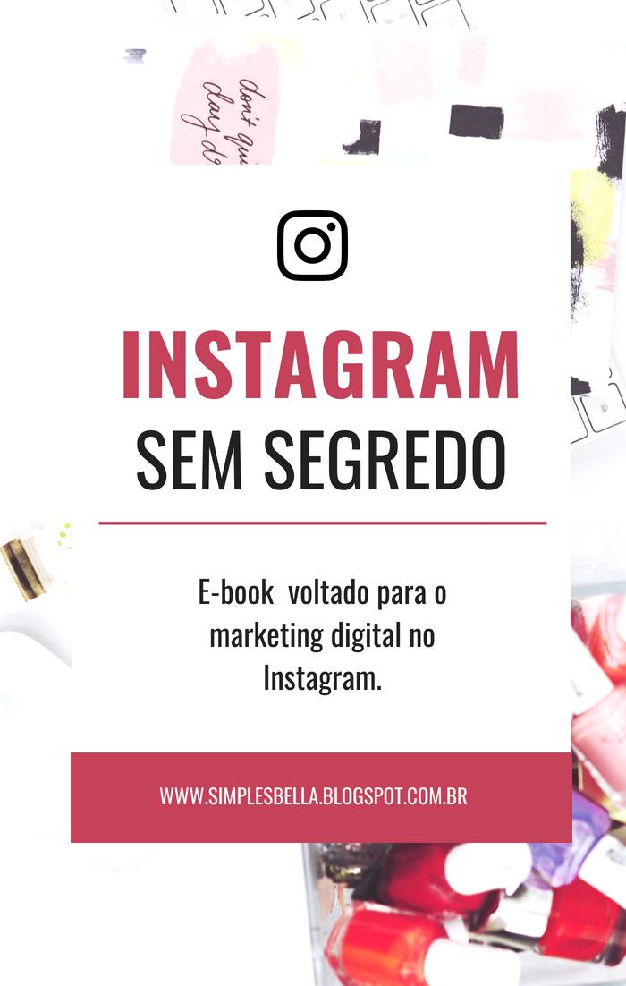 E-book Instagram Sem Segredo | Vale a pena?