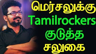 Tamilrockers gave offer to Thalapathy's Mersal