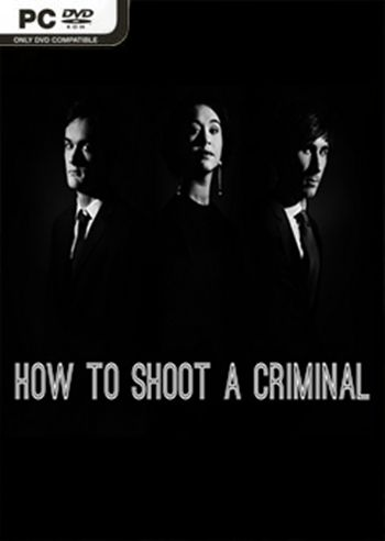 How to shoot a criminal PC Full