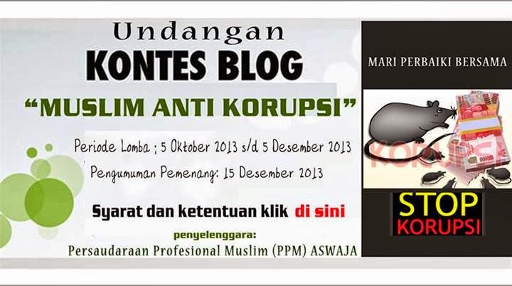 """Undangan Kontes Blog """"Muslim Anti Korupsi"""""""