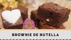 Brownie de Nutella - Receitas de Minuto