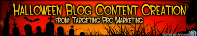 Halloween Holiday Blog Article Content - Targeting Pro Marketing