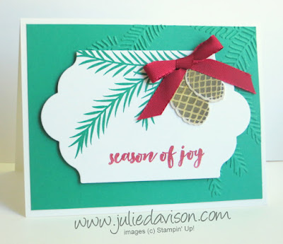 Stampin' Up! Christmas Pines Season of Joy Card #stampinup www.juliedavison.com