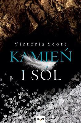 Przedpremierowo: Victoria Scott - Kamień i sól