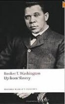 Just Finished .... Up From Slavery by Booker T. Washington