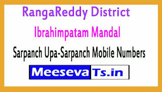 Ibrahimpatam Mandal Sarpanch Upa-Sarpanch Mobile Numbers List RangaReddy District in Telangana State