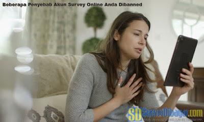 Beberapa Penyebab Akun Survey Online Anda Dibanned | SurveiDibayar.com