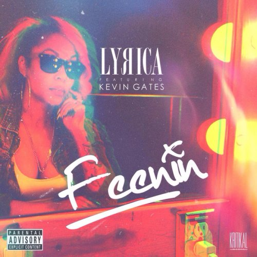 Lyrica Anderson Ft  Kevin Gates – Feenin (Instrumental