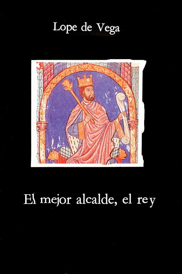 El mejor alcalde, el Rey – Lope de Vega [MultiFormato]