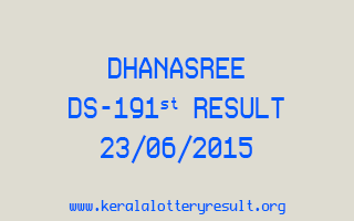 DHANASREE DS 191 Lottery Result 23-6-2015