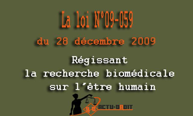 La loi régissant la recherche biomédicale sur l' être humain.