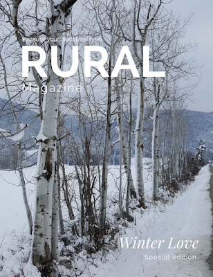 RURAL magazine special issue Winter Love www.ruralmag.com