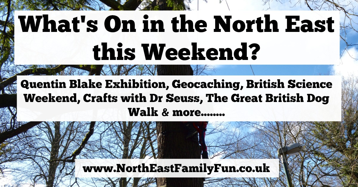 What's On in Newcastle and the North East for Kids & Families | 11th & 12th March 2017